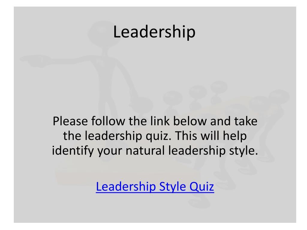 PPT - Leadership PowerPoint Presentation - ID:1557416