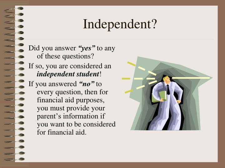 Independent?