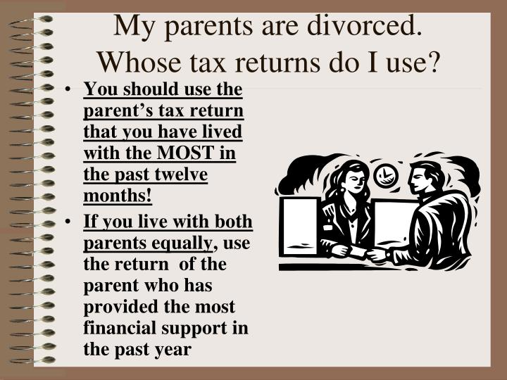 My parents are divorced.