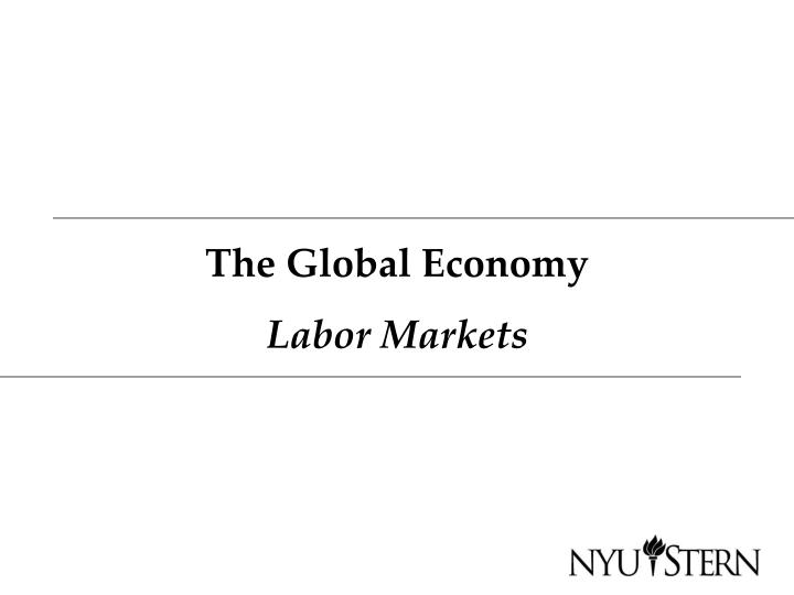 the global economy labor markets n.