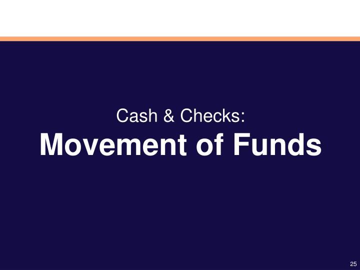 Cash & Checks:
