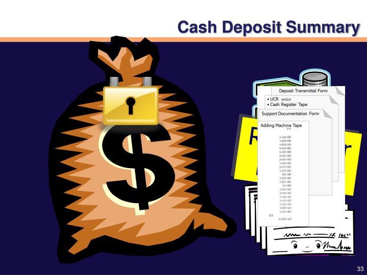 Cash Deposit Summary