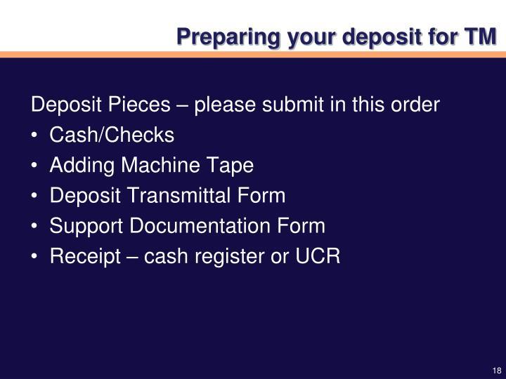 Preparing your deposit for TM