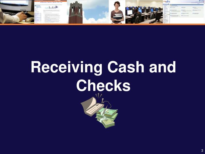 Receiving cash and checks