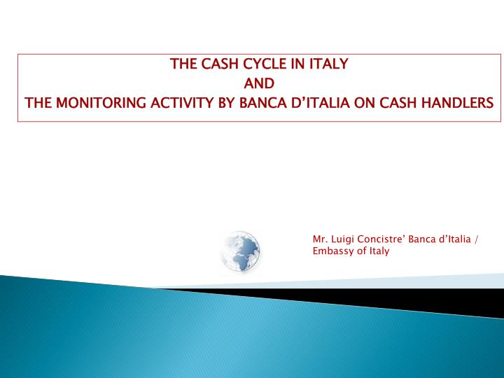 THE CASH CYCLE IN ITALY