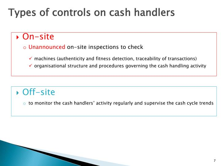 Types of controls on cash handlers