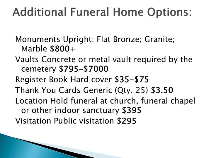 Additional Funeral Home Options: