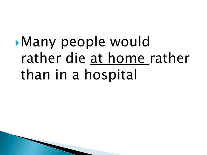 Many people would rather die