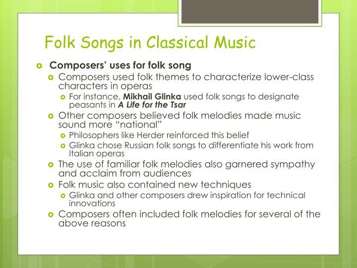 Folk Songs in Classical Music
