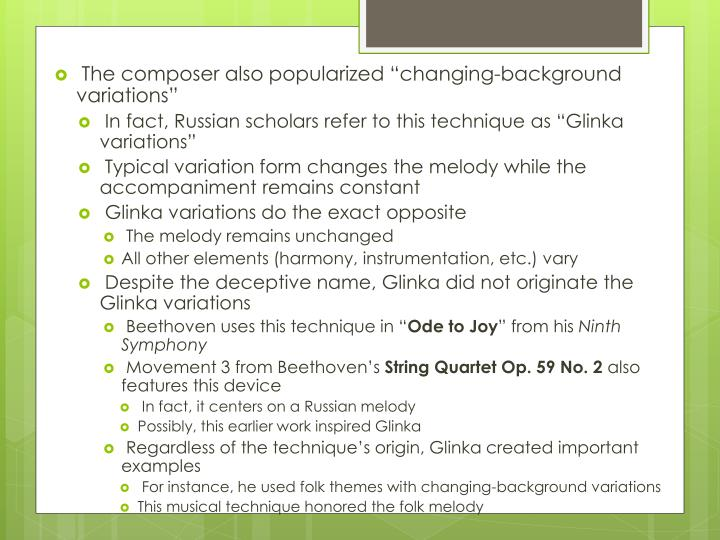 """The composer also popularized """"changing-background variations"""""""