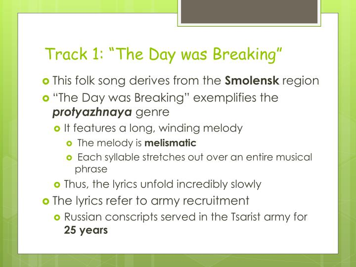 """Track 1: """"The Day was Breaking"""""""