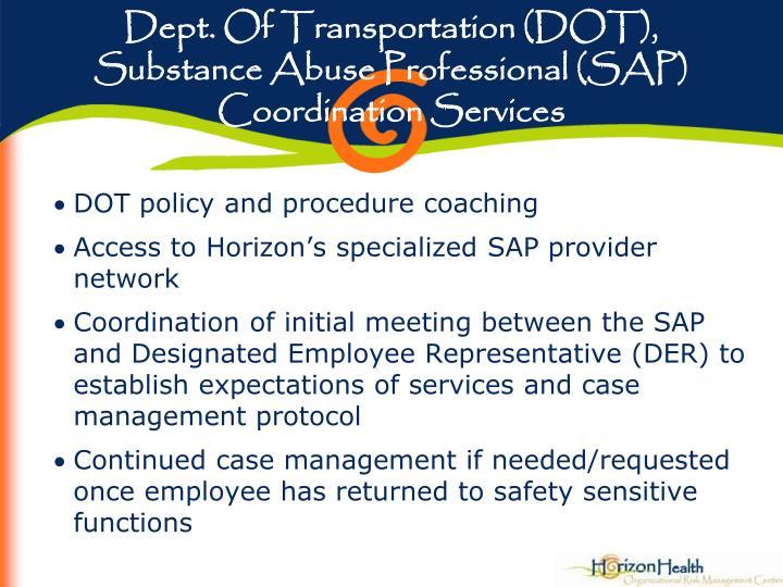 Dept. Of Transportation (DOT), Substance Abuse Professional (SAP) Coordination Services