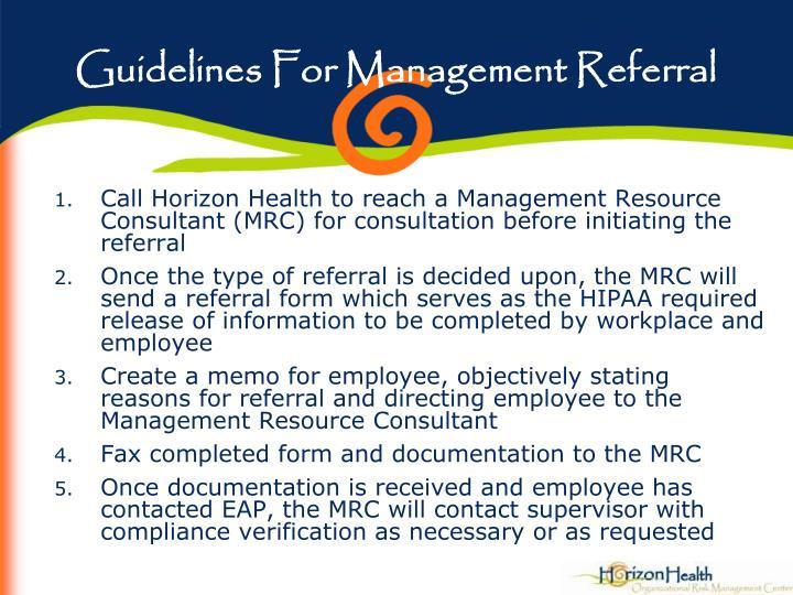 Guidelines For Management Referral