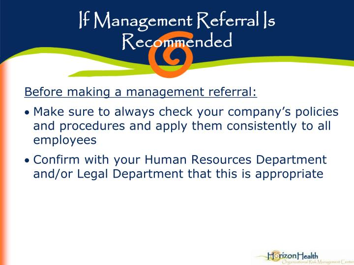 If Management Referral Is Recommended