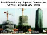rapid execution e g superfast construction ark hotel dongting lake china