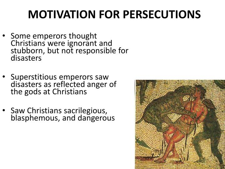 MOTIVATION FOR PERSECUTIONS