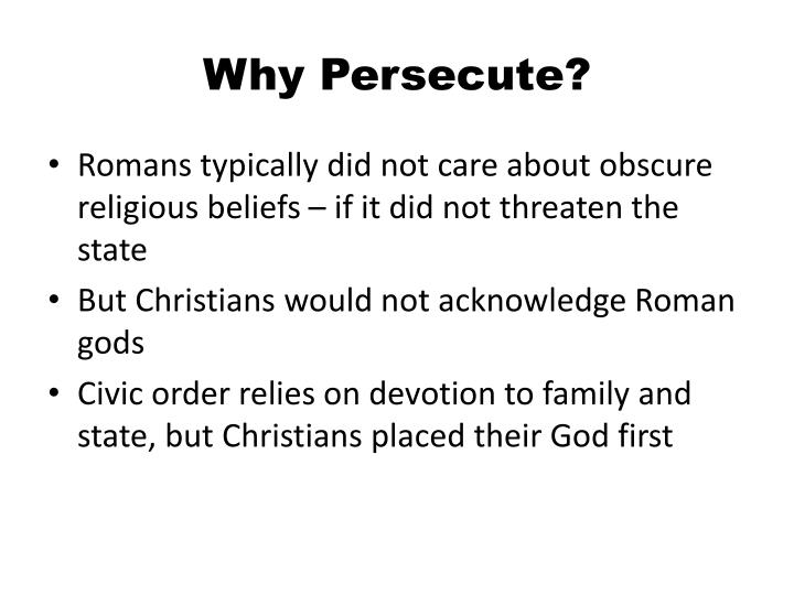 Why Persecute?