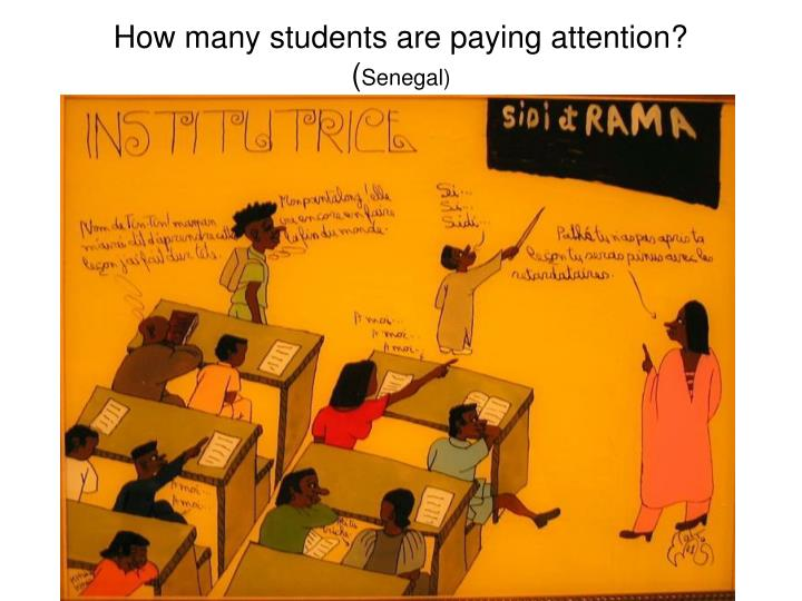 how many students are paying attention senegal n.