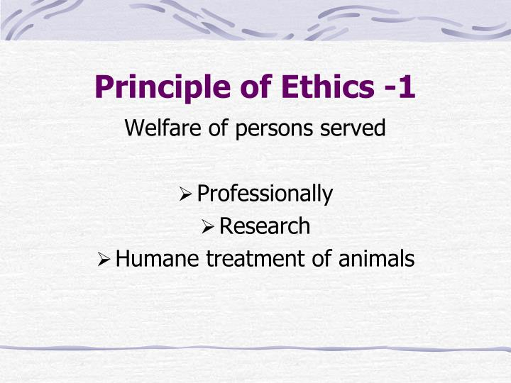 Principle of Ethics -1