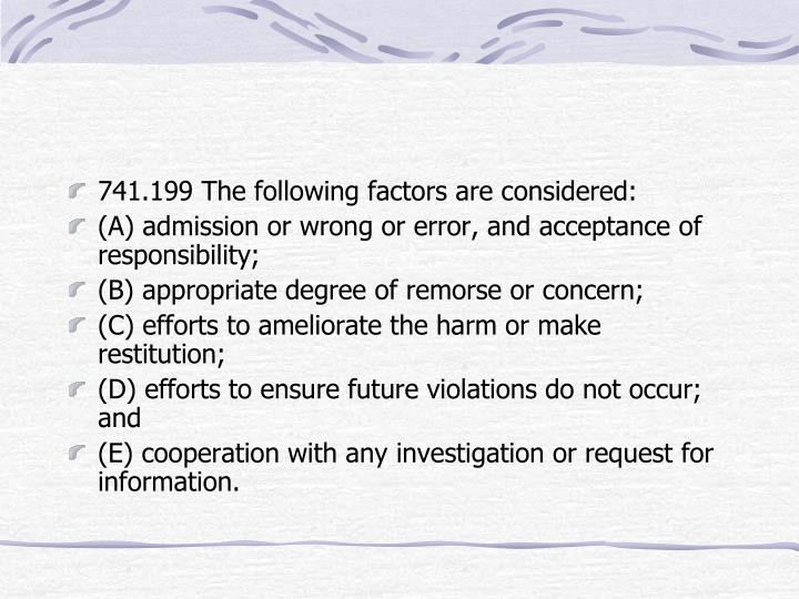 741.199 The following factors are considered: