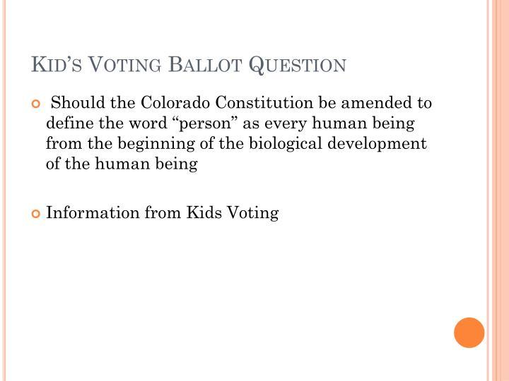Kid s voting ballot question