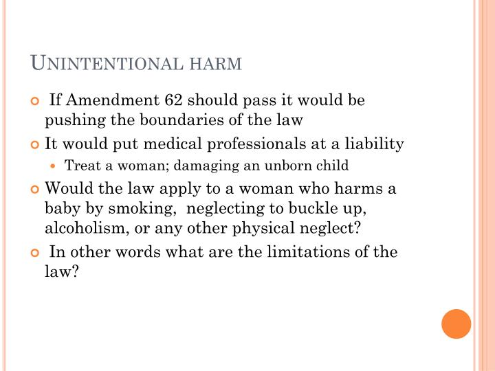 Unintentional harm