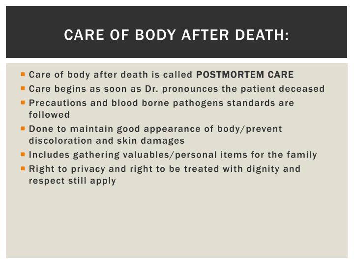 Care of body after death: