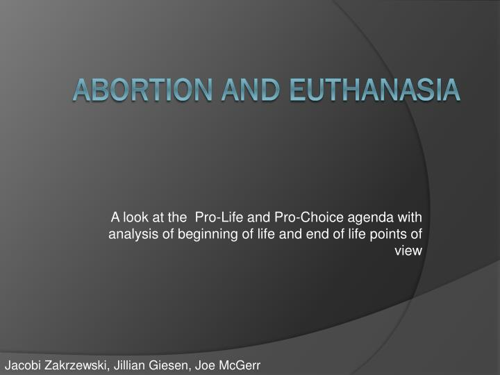 a comparison of abortion and euthanasia in regards to selection of life and death Priests for life is the nation's largest catholic pro-life organization dedicated to ending abortion and euthanasia life and death the 2016 elections.