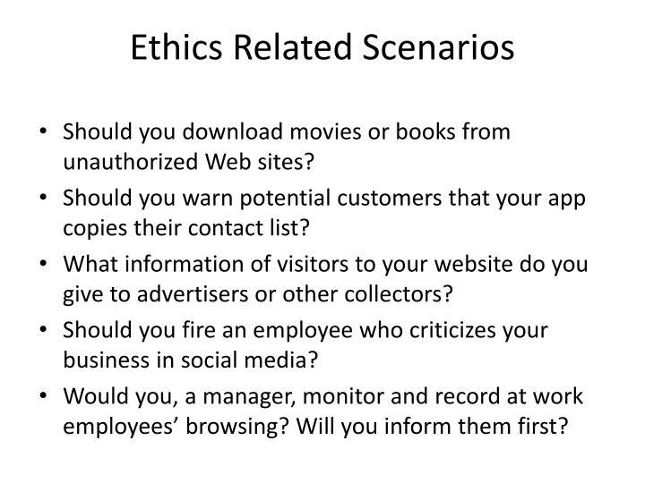 Ethics related scenarios