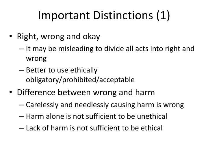 Important Distinctions (1)