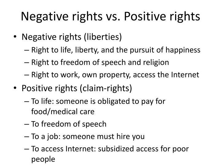 Negative rights vs. Positive rights
