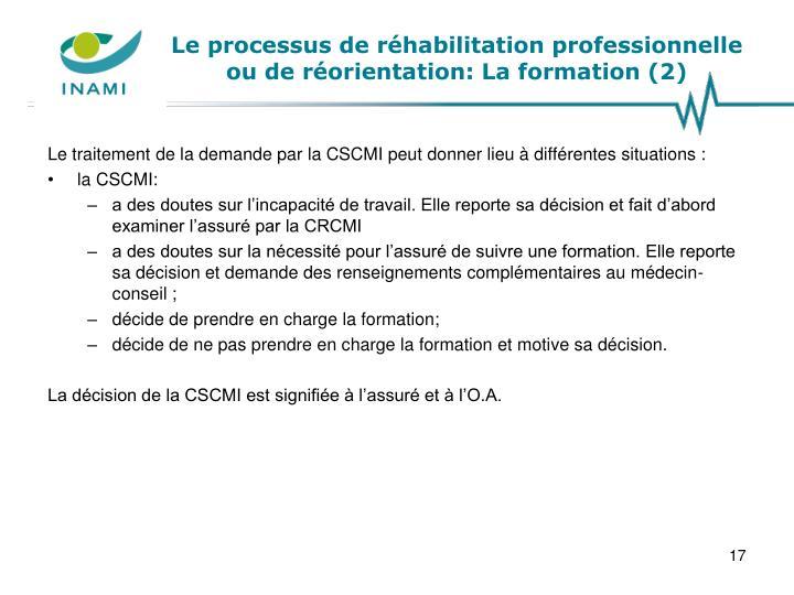 Le processus de réhabilitation professionnelle ou de réorientation: La formation (2)