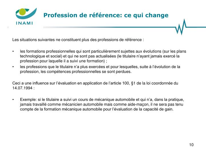 Profession de référence: ce qui change