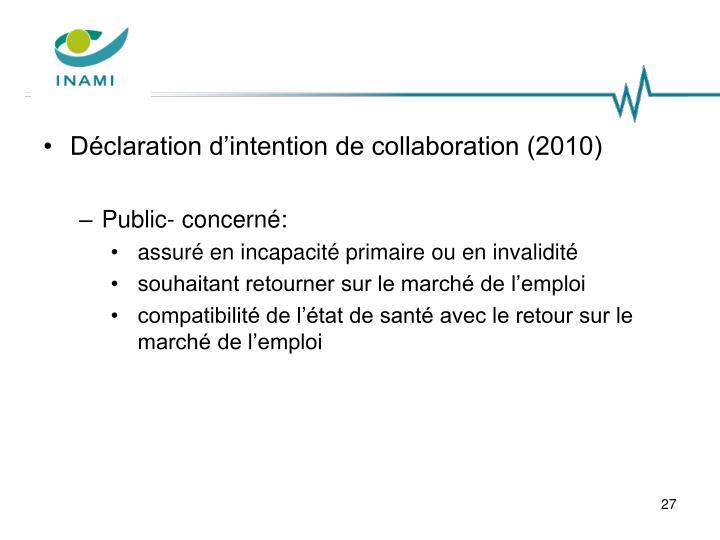 Déclaration d'intention de collaboration (2010)