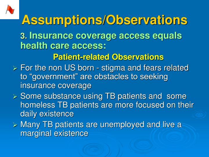 Assumptions/Observations