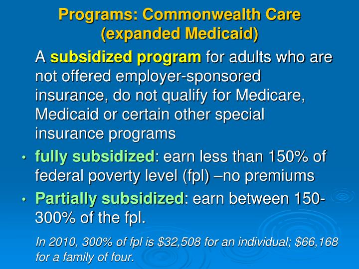 Programs: Commonwealth Care (expanded Medicaid)