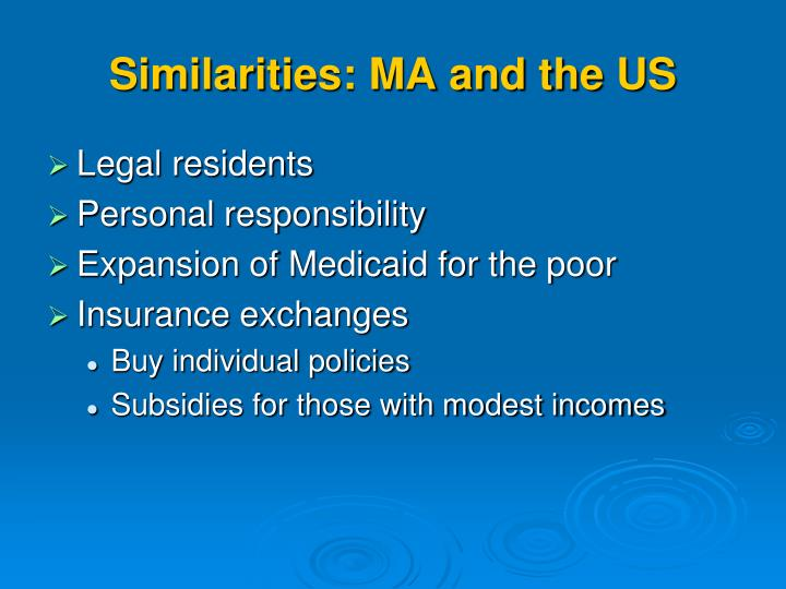 Similarities: MA and the US