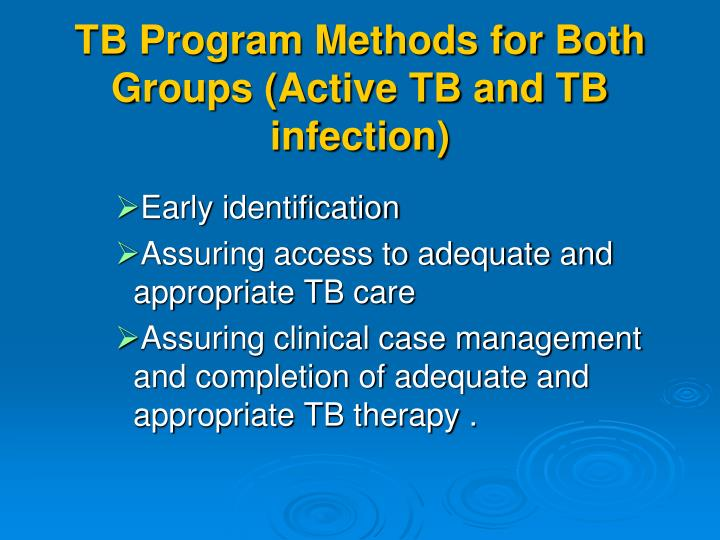 TB Program Methods for Both Groups (Active TB and TB infection)