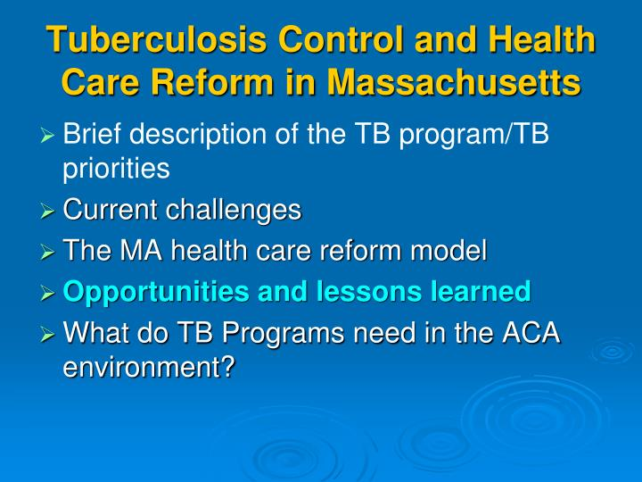Tuberculosis Control and Health Care Reform in Massachusetts