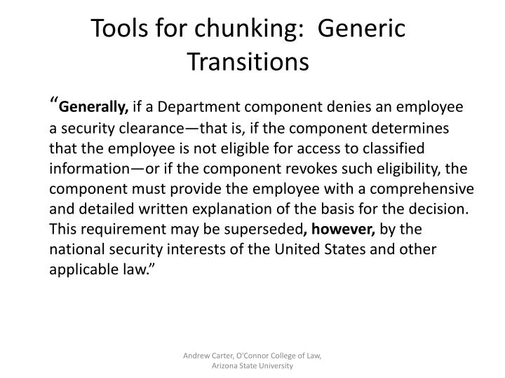 Tools for chunking:  Generic Transitions