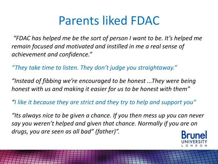 Parents liked FDAC