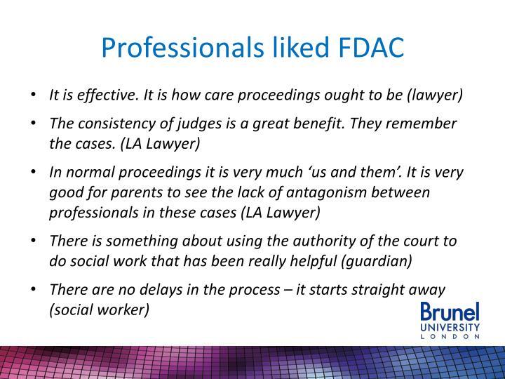 Professionals liked FDAC
