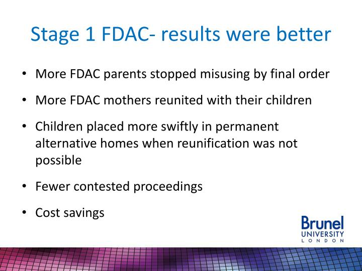 Stage 1 FDAC- results were better