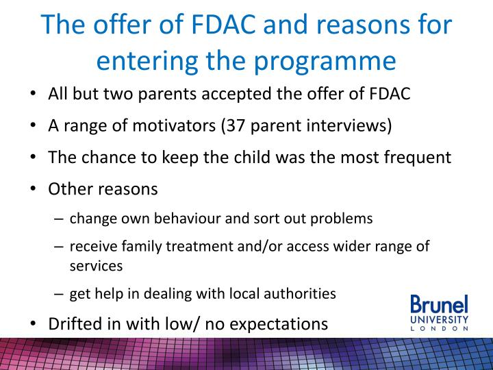 The offer of FDAC and reasons for entering the programme