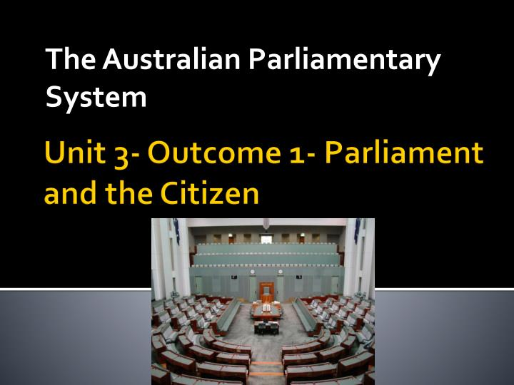 the australian parliamentary system n.