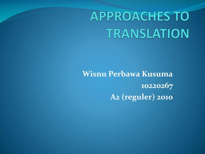 approaches to translation n.
