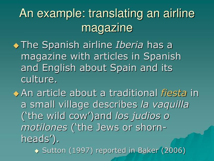An example: translating an airline magazine