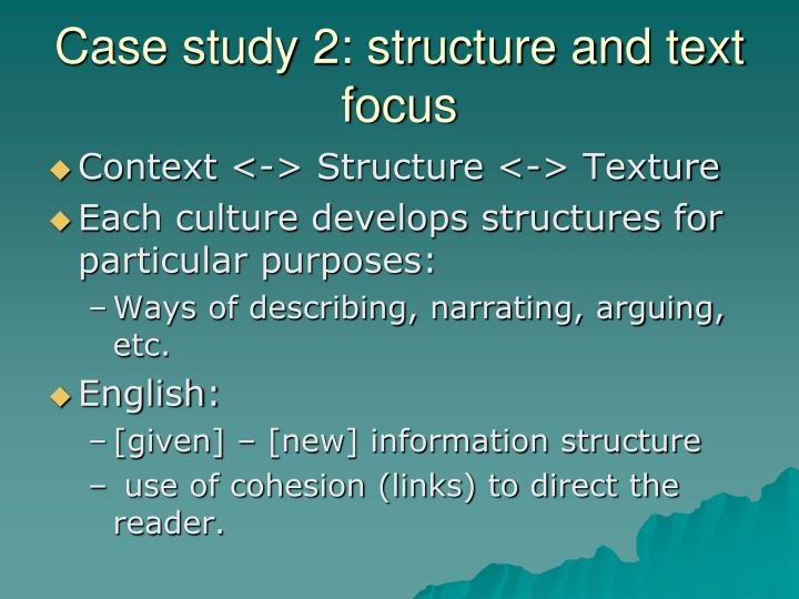 Case study 2: structure and text focus
