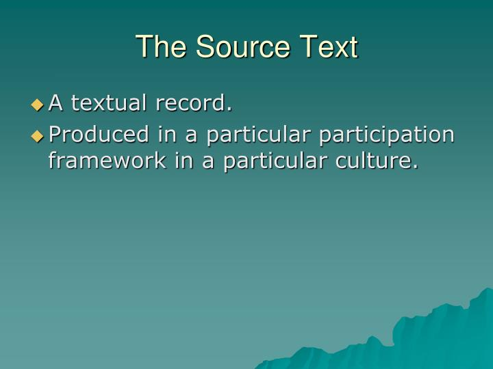 The Source Text