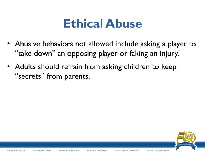 Ethical Abuse